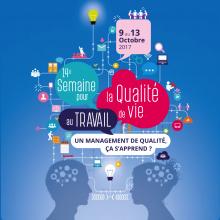 SQVT, QVT, 2017, Anact, Aract, Anact-Aract, management, qualité de vie au travail, semaine pour la qualité de vie au travail, management de qualité, étudiants, réseau